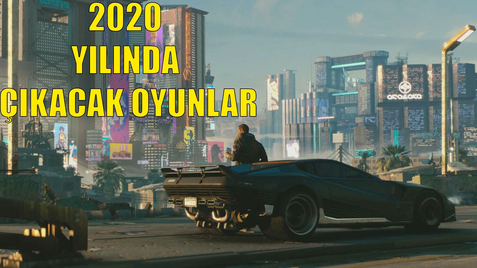 2020-yilinda-cikacak-oyunlar